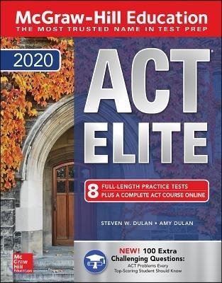 McGraw-Hill Education ACT Elite 2020