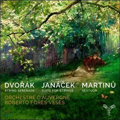 Roberto Fores Veses 드보르작 / 야나첵 / 마르티누: 현악 연주집 (Dvorak / Janacek / Martinu: Works for Strings)