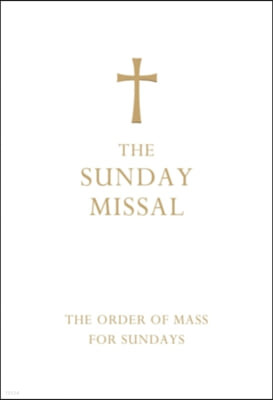Sunday Missal (Deluxe White Leather First Communion Gift Edi