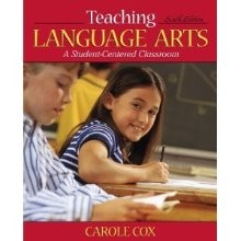 Teaching Language Arts: A Student-Centered Classroom (6th Edition) [Hardcover]