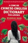 Concise Chinese-English Dictionary for Lovers