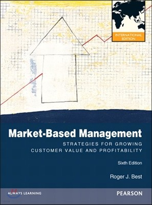 Market-Based Management, 6/E (IE)