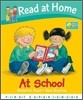 Read at Home : First Experiences : At School