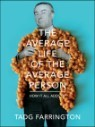 Average Life of the Average Person