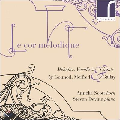 Anneke Scott 19세기 프랑스 혼 음악 연주집 (Le cor melodique - Melodies)