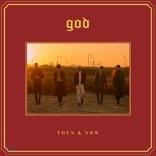 god (지오디) - 스페셜 앨범 : THEN & NOW