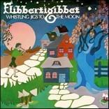 Flibbertigibbet (플리버티지빗) - Whistling Jigs To The Moon [LP]