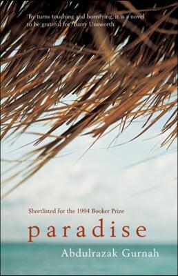 Paradise : 2021 노벨문학상 수상 압둘라자크 구르나