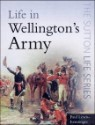 Life in Wellington's Army