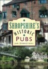 Shropshire's Historic Pubs