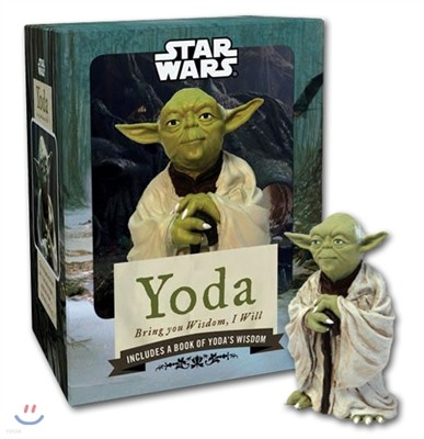 Yoda : Bring You Wisdom, I Will