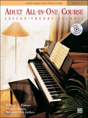 Alfred's Basic Adult All-In-One Course, Level 1 : Lesson, Theory, Technic with CD