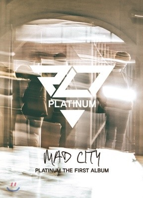플래티넘 (P.L.T) 1집 - Mad City