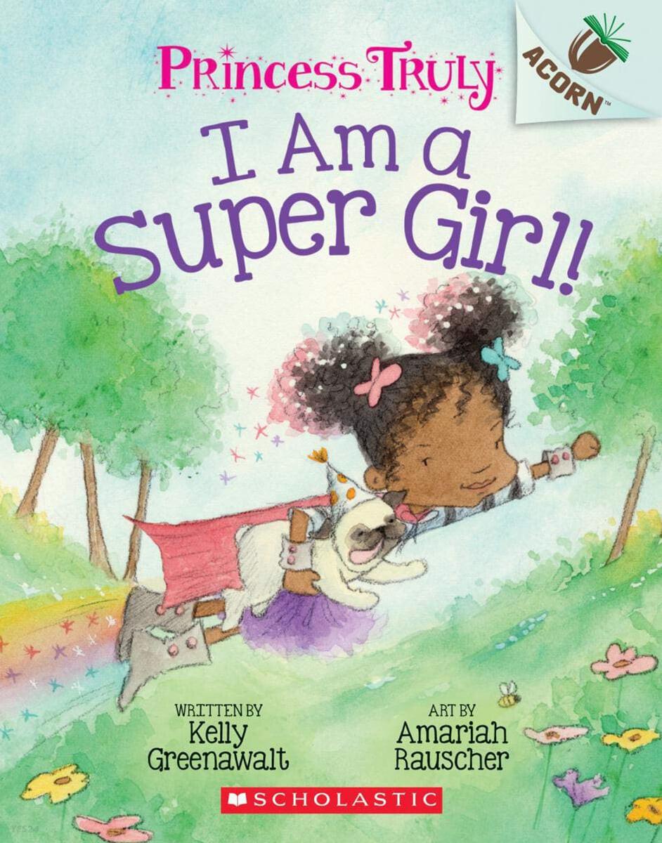 Princess Truly #1: I Am a Super Girl!