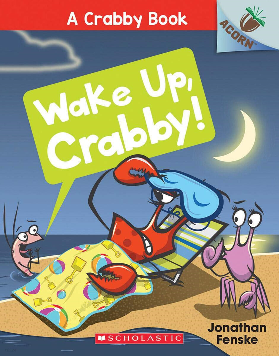 A Crabby Book #3: Wake Up, Crabby!