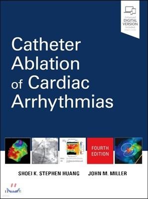 Catheter Ablation of Cardiac Arrhythmias, 4/E