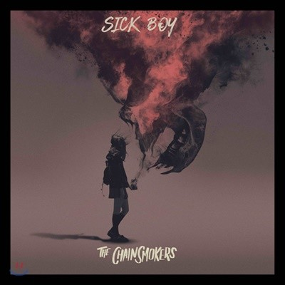 The Chainsmokers (체인스모커스) - Sick Boy
