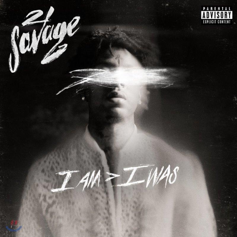 21 Savage - I Am > I Was 21 새비지 정규 2집