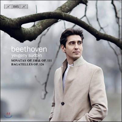 Yevgeny Sudbin 베토벤: 피아노 소나타 31-32번, 바가텔 - 예프게니 수드빈