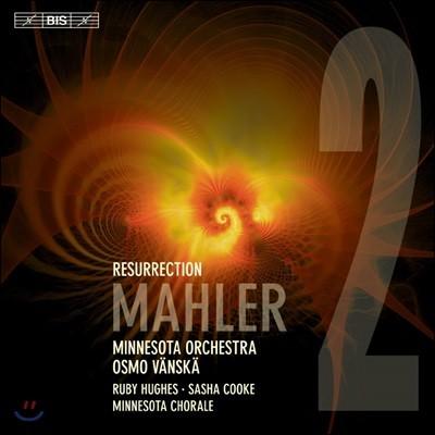 Osmo Vanska 말러: 교향곡 2번 '부활' - 오스모 벤스케 (Mahler: Symphony `Resurrection`)