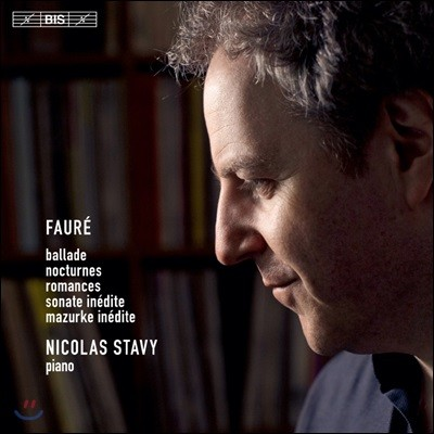 Nicolas Stavy 포레: 발라드, 녹턴, 로망스 (Faure: Ballade, Nocturnes, Romances)