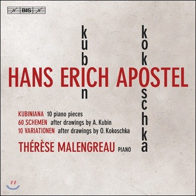 Therese Malengreau 아포스텔: 피아노 작품집 (Apostel: Kubiniana, 60 Schemen, 10 Variationen)