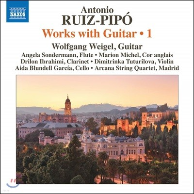 Wolfgang Weigel 안토니오 루이즈-피포: 기타 앙상블 작품 1집 (Antonio Ruiz-Pipo: Works with Guitar, Vol.1)