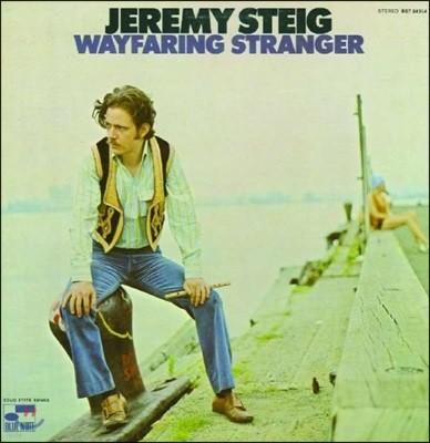Jeremy Steig (제레미 스타이그) - Wayfaring Stranger