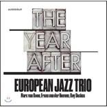 유러피안 재즈 트리오 - 일년, 그 후 (European Jazz Trio - The year after)