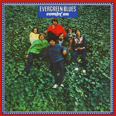 Evergreen Blues - Comin' On