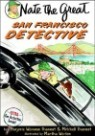 Nate the Great and the San Francisco Detective