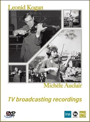 Leonid Kogan / Michele Auclar 레오니드 코간과 미셸 오클레르 미공개 동영상 [CD+DVD]