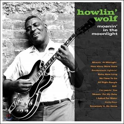 Howlin' Wolf (하울링 울프) - Moanin' In The Moonlight [LP]