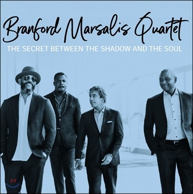 Branford Marsalis Quartet (브랜포드 마살리스 쿼텟) - The Secret Between The Shadow And The Soul [LP]