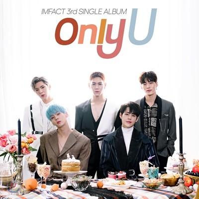 임팩트 (IMFACT) - Only U