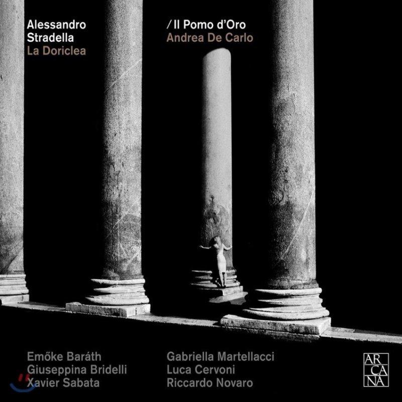 Il Pomo d'Oro 스트라델라: 오페라 '라 도리클레아' 전곡 (Stradella: La Doriclea)