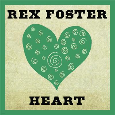 Rex Foster - Heart