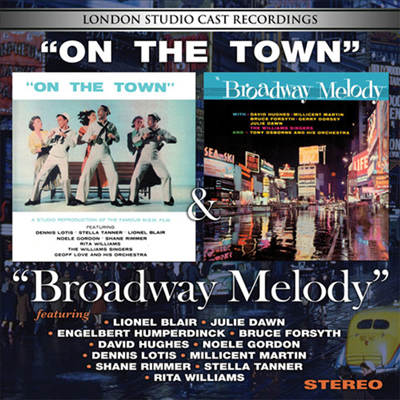 O.S.T. - On The Town / Broadway Melody (London Studio Cast Recordings)