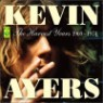 Kevin Ayers - The Harvest Years 1969-1974