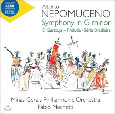 Fabio Mechetti 알베르토 네포무센코: 관현악 작품집 (Alberto Nepomuceno: Symphony In G Minor)