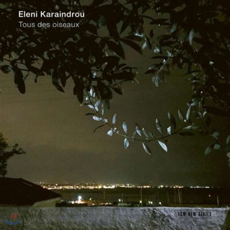 Savina Yannatou 엘레니 카라인드루: 모든 새들 (Eleni Karaindrou: Tous Des Oiseaux)