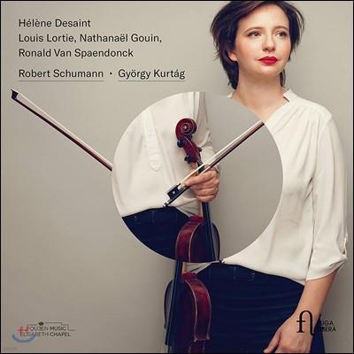 Helene Desaint 슈만 / 죄르지 쿠르탁: 비올라 작품집 (Schumann / Gyorgy Kurtag: Viola Works)