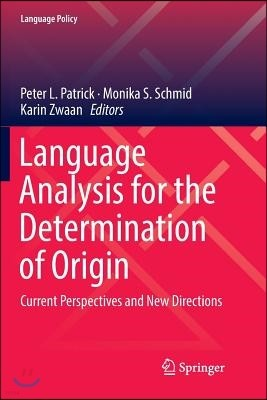 Language Analysis for the Determination of Origin: Current Perspectives and New Directions