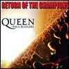 Queen + Paul Rogers - Return Of The Champions