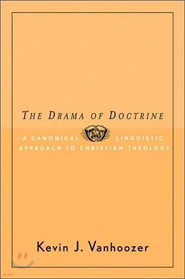 The Drama of Doctrine