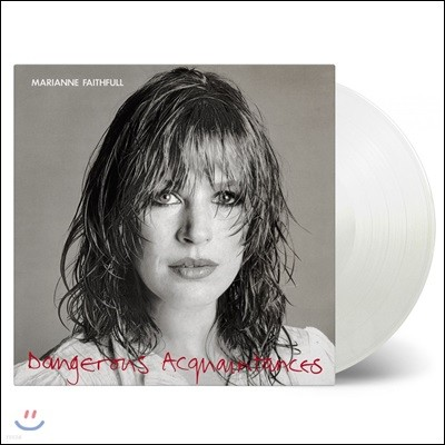 Marianne Faithfull (마리안느 페이스풀) - Dangerous Acquaintances [화이트 컬러 LP]