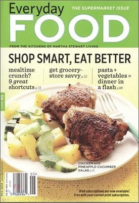 (Martha Stewart Living) Everyday Food (월간) : 2012년 5월