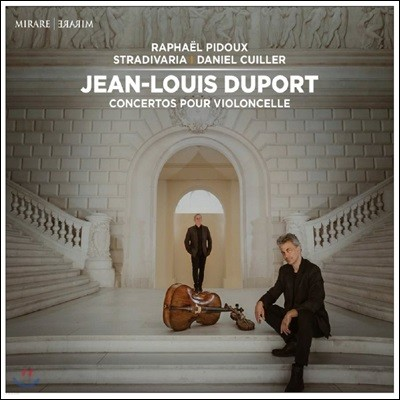 Raphael Pidoux 장-루이 뒤포르: 첼로 협주곡 4 & 1 & 5번 (Jean-Louis Duport: Concertos pour violoncelle)