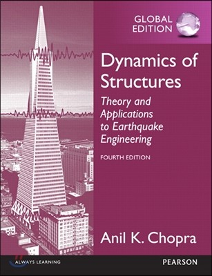 Dynamics of Structures, 4/E : Theory and Applications to Earthquake Engineering