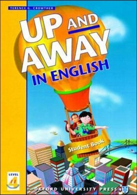Up and Away in English 4 : Student Book